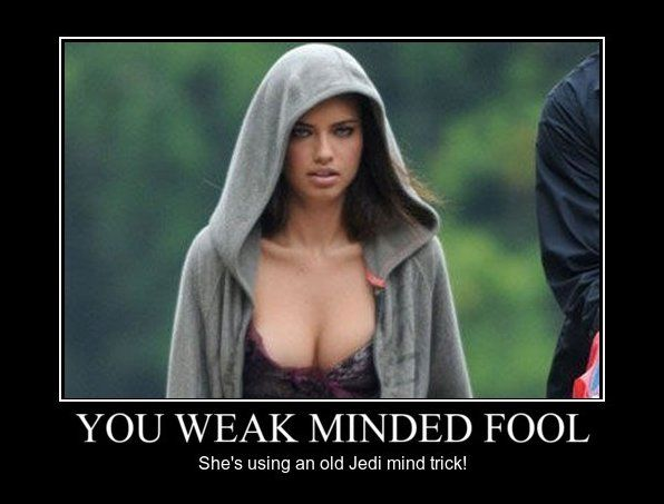 You-weak-minded-fool