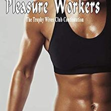 Pleasure Workers